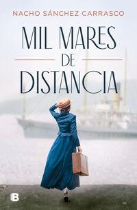 mil mares de distancia - Nacho Sanchez Carrasco