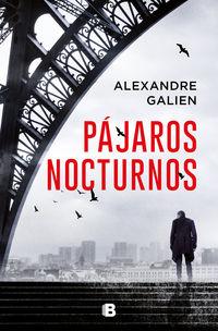 pajaros nocturnos - Alexandre Galien