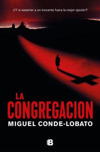 la congregacion - Miguel Conde-Lobato