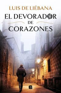 el devorador de corazones - Luis De Liebana