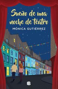 sueño de una noche de teatro - Monica Gutierrez