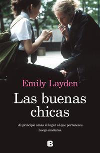 las buenas chicas - Emily Layden