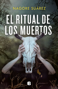 el ritual de los muertos - Nagore Suarez