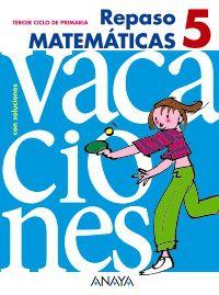EP 5 - REPASO MATEMATICAS - VACACIONES
