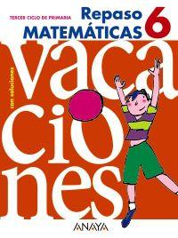 EP 6 - REPASO MATEMATICAS - VACACIONES