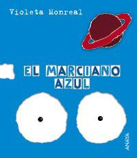 El marciano azul - Violeta Monreal