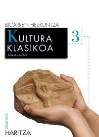 DBH 3 - KULTURA KLASIKOA - ZEURE ESKU