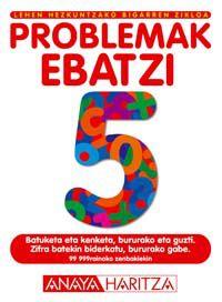 LH - MATEMATIKA KOAD. 5 - PROBLEMAK EBATZI
