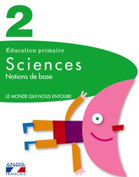 EP 2 - CIENCIAS (FRANCES) - SCIENCES - NOTIONS DE BASE