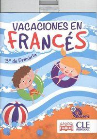 EP 3 - VACACIONES EN FRANCES