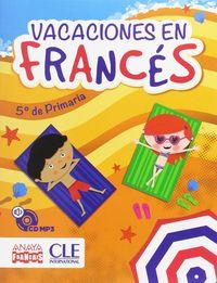 EP 5 - VACACIONES EN FRANCES