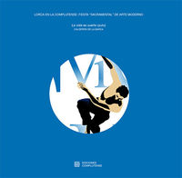 "LORCA EN LA COMPLUTENSE: FIESTA ""SACRAMENTAL"" DE ARTE MODERNO"