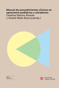 Manual De Procedimientos Clinicos En Optometria Pediatrica Y Estrabismo - Amelia Nieto Bona (coord. )