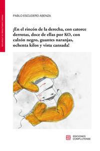 ¡en El Rincon De La Derecha, Con Catorce Derrotas, Doce. .. - Pablo Escudero Abenza