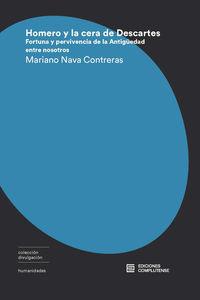 Homero Y La Cera De Descartes - Mariano Nava Contreras