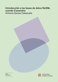 Introduccion A Las Bases De Datos Nosql Usando Cassandra - Antonio Sarasa Cabezuelo