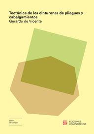 Tectonica De Los Cinturones De Pliegues Y Cabalgamientos - Gerardo De Vicente