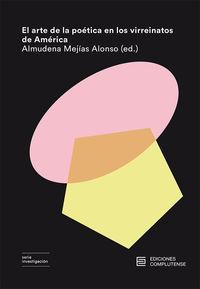 El arte de la poetica en los virreinatos de america - Almudena Mejias Alonso (ed. )