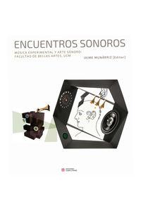 ENCUENTROS SONOROS - MUSICA EXPERIMENTAL Y ARTE SONORO