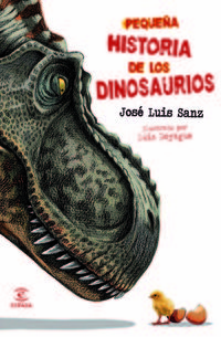 Pequeña Historia De Los Dinosaurios - Jose Luis Sanz