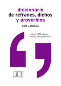DICC. DE REFRANES, DICHOS Y PROVERBIOS
