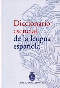 DICC. ESENCIAL DE LA LENGUA ESPAÑOLA RAE