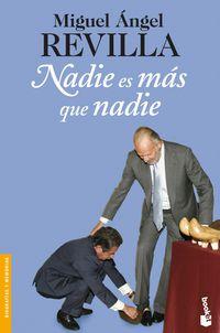 Nadie Es Mas Que Nadie - Miguel Angel Revilla