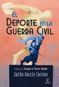 El deporte en la guerra civil - Julian Garcia Candau