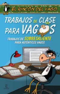 TRABAJOS DE CLASE PARA VAGOS