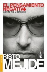 pensamiento negativo, el - acierta mal y pensaras - Risto Mejide