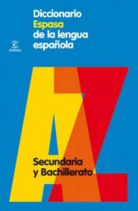 Dicc. Espasa Lengua Española - Secundaria Y Bachillerato - Aa. Vv.