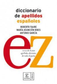 Diccionario De Apellidos Españoles - Roberto  Faure  /  Maria Asuncion   Ribes  /  Antonio  Garcia