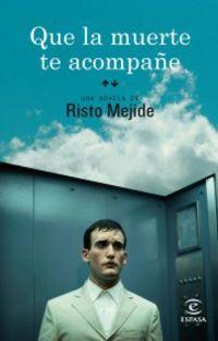 que la muerte te acompañe - Risto Mejide