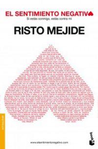 El sentimiento negativo - Risto Mejide