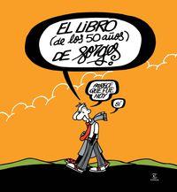 LIBRO DE LOS 50 AÑOS DE FORGES, EL - PARECE QUE FUE HOY