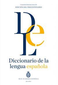 (23ª ED) DICCIONARIO DE LA LENGUA ESPAÑOLA (R. A. E. )