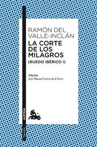 Corte De Los Milagros, La - Ruedo Iberico I - Ramon Del Valle-Inclan