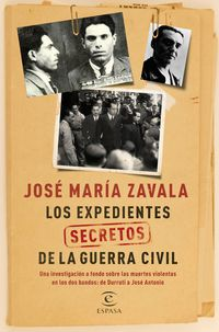 EXPEDIENTES SECRETOS DE LA GUERRA CIVIL, LOS