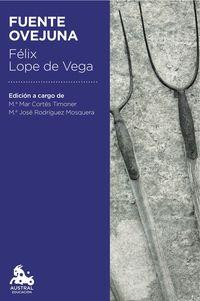 Fuente Ovejuna - Felix Lope De Vega Y Carpio