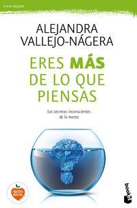 eres mas de lo que piensas - Alejandra Vallejo-Nagera