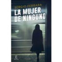 La mujer de ninguno - Sergio Ferrara