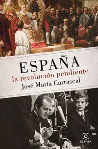 La revolucion pendiente - Jose Maria Carrascal