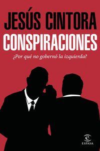 Conspiraciones - Jesus Cintora