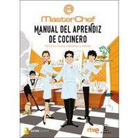 MANUAL DEL APRENDIZ DE COCINERO - TECNICAS, TRUCOS, UTENSILIOS Y RECETAS