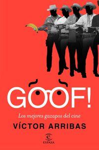 Goof! - Los Mejores Gazapos Del Cine - Victor Arribas Vega
