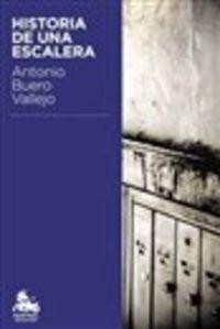 Historia De Una Escalera - Antonio Buero Vallejo