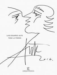 Toda La Poesia (ed. Lujo) - Luis Eduardo Aute