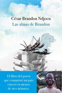 Las almas de brandon - Cesar Brandon Ndjocu