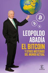 El bitcoin y otros misterios del mundo actual - Leopoldo Abadia