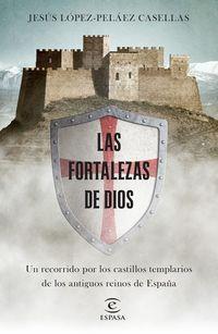 FORTALEZAS DE DIOS, LAS